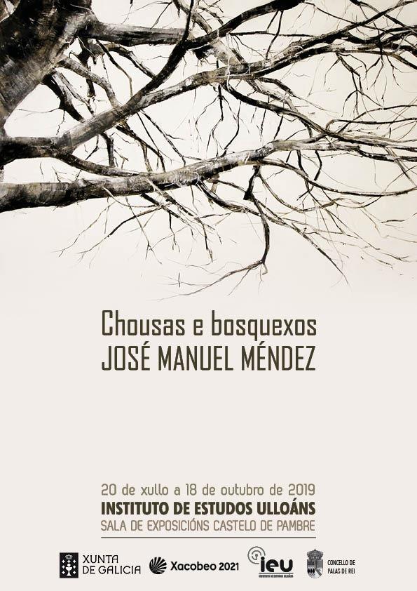 Exposición José Manuel Méndez, castelo de Pambre, Palas de Rei, Instituto de Estudos Ulloáns, Xacobeo 2021, O teu Xacobeo