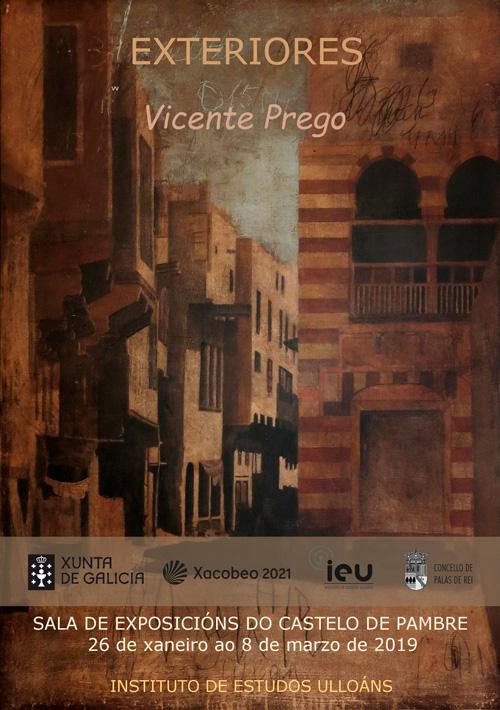 Exposición Vicente Prego, castelo de Pambre, Palas de Rei, Instituto de Estudos Ulloáns, Xacobeo 2021, o teu xacobeo
