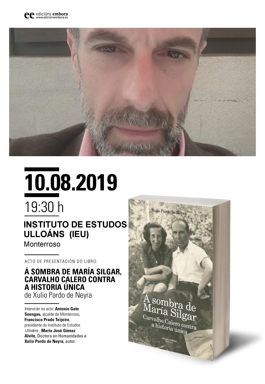 Presentacion libro Xulio Pardo de Neyra, A sombra de María Silgar, Instituto de Estudos Ulloáns