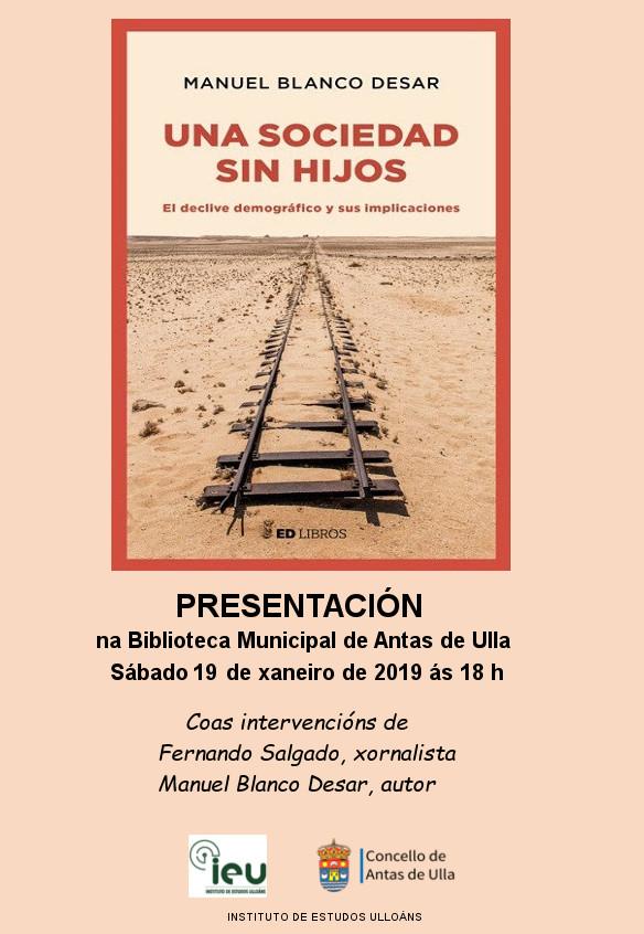 Instituto de Estudos Ulloáns. Presentacion Una sociedad sin hijos. Manuel Blanco Desar