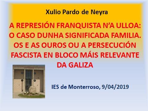 Conferencia Xulio Pardo de Neyra, IES de Monterroso, Instituto de Estudos Ulloáns