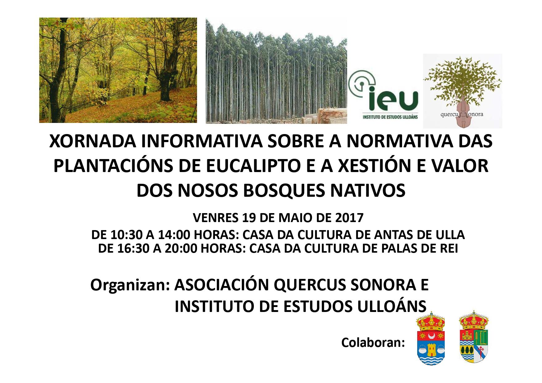 Xornada informativa normativa plantación eucalipto 19-5-2017, Instituto de Estudos Ulloáns, Quercus Sonora, IEU