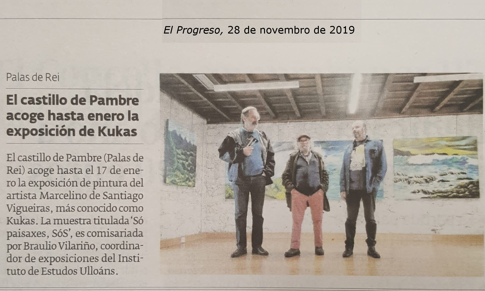 Exposición de Kukas, Instituto de estudos Ulloáns, IEU, castelo de Pambre, El progreso 28-11-2019