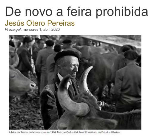 De novo a feira prohibida, Xesús Otero Pereiras